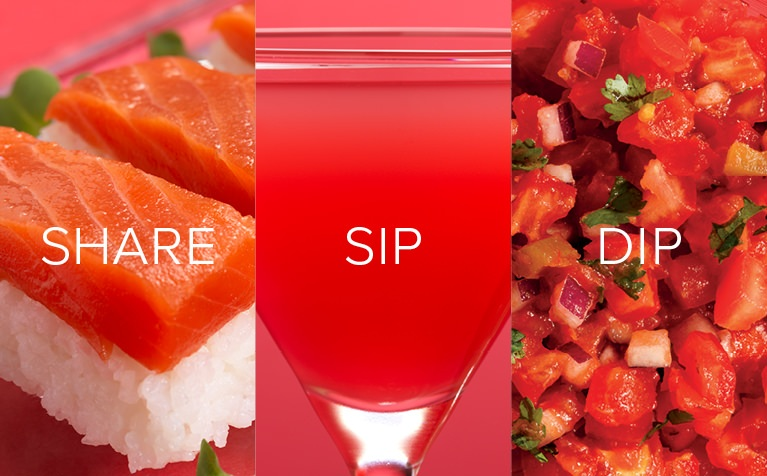 Image of salmon sashimi, a pink cocktail, and red salsa with Share, Sip, Dip written in white text